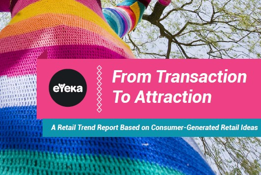 From Transaction To Attraction Retail Trend Report